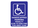 Picture of Handicapped Parking Penalty $100 TO $500 Fine Tow-Away Zone