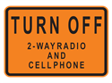 Picture of Turn Off 2-Way Radio And Cell Phone