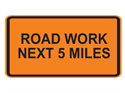 Picture of Road Work Next 5 Miles