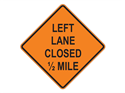 Picture of Left Lane Closed 1/2 Mile