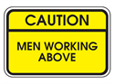 Picture of Caution Men Working Above