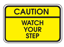 Picture of Caution Watch Your Step