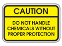 Picture of Caution Do Not Handle Chemicals Without Protection