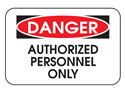 Picture of Danger Authorized Personel Only
