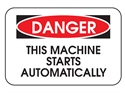 Picture of Danger This Machine Starts Automatically