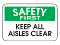 Picture of Safety First Keep All Aisles Safe & Clear
