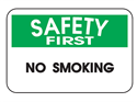 Picture of Safety First No Smoking