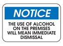Picture of Notice The Use Of Alcohol On The Premises Will Mean Immediate Dismissal