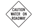 Picture of Caution Water On Roadway